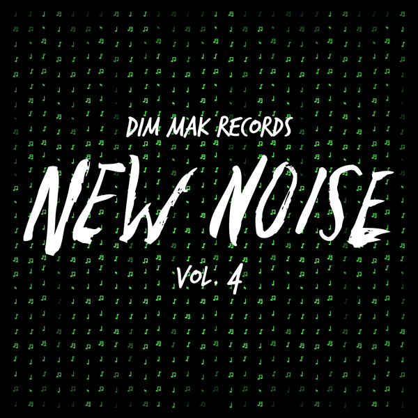 Dim Mak Records New Noise Vol. 4