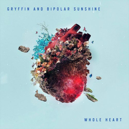 gryffin-bipolar-sunshine-whole-heart