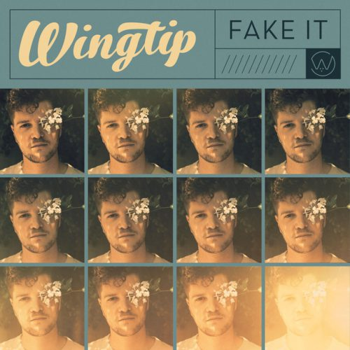 Wingtip - Fake It