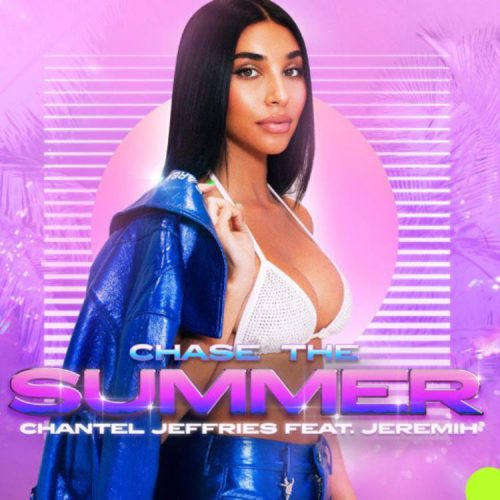 Chantel Jeffries - Chase The Summer